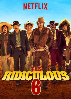 Ridiculous 6, The