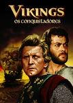 Vikings: Os Conquistadores | filmes-netflix.blogspot.com