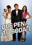 Qué pena tu boda | filmes-netflix.blogspot.com