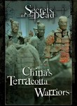 Secrets of the Dead: China's Terracotta Warriors