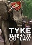 Tyke Elephant Outlaw | filmes-netflix.blogspot.com