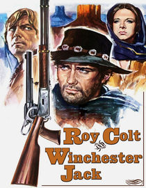 Roy Colt and Winchester Jack