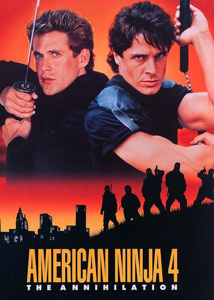 American Ninja 4: The Annihilation Netflix UK (United Kingdom)