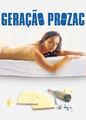 Geração Prozac | filmes-netflix.blogspot.com