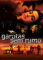 Garotas Sem Rumo | filmes-netflix.blogspot.com