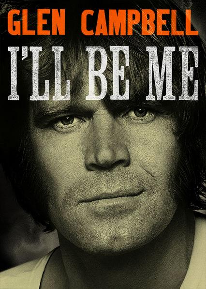 Glen Campbell: I'll Be Me Netflix ES (España)