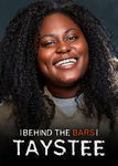 Behind the Bars with Taystee