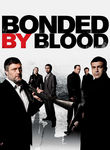 Bonded by Blood Poster
