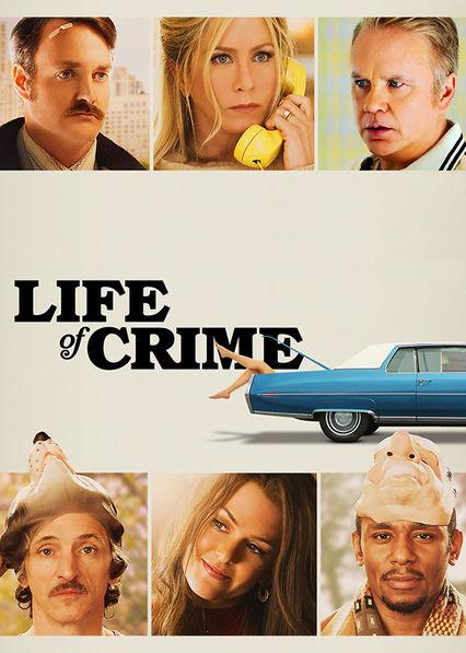 Life of Crime Netflix MX (Mexico)