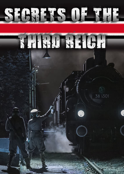 Secrets of the Third Reich II Netflix UK (United Kingdom)