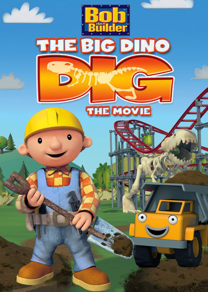 Bob the Builder: The Big Dino Dig Netflix US (United States)