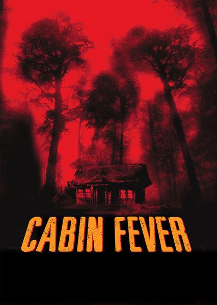 Cabin Fever Netflix US (United States)
