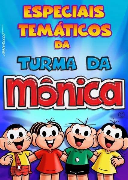 Especiais tematicos da turma da Monica Netflix BR (Brazil)