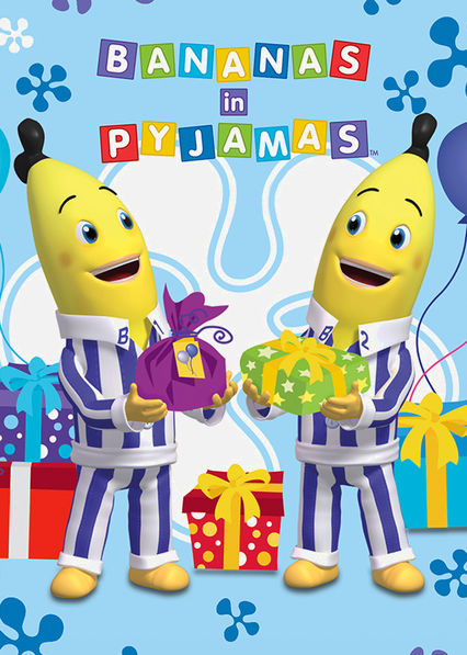 Bananas in Pyjamas Netflix AU (Australia)