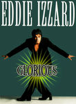 Eddie Izzard: Glorious Poster