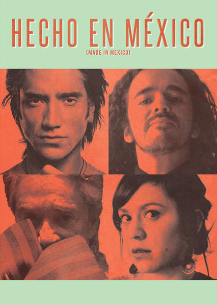 Hecho en Mexico Netflix AR (Argentina)