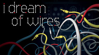 Netflix box art for I Dream of Wires