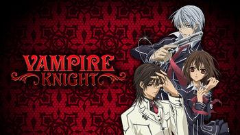 Netflix box art for Vampire Knight - Season 1