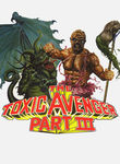 The Toxic Avenger: Part 3 Poster