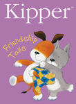 Kipper: Friendship Tails