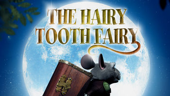 Netflix box art for The Hairy Tooth Fairy