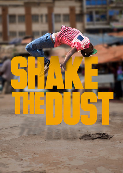 Shake the Dust Netflix PR (Puerto Rico)