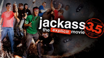 Netflix box art for Jackass 3.5: The Unrated Movie