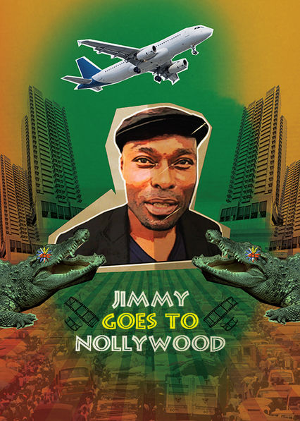 Jimmy Goes to Nollywood Netflix UK (United Kingdom)