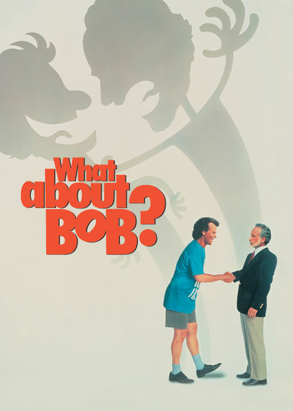 What About Bob? Netflix BR (Brazil)