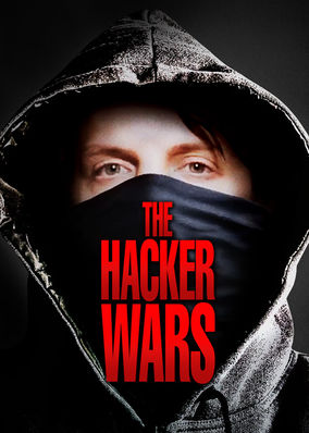 Hacker Wars, The