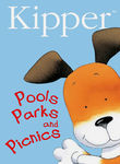 Kipper: Pools, Parks and Picnics
