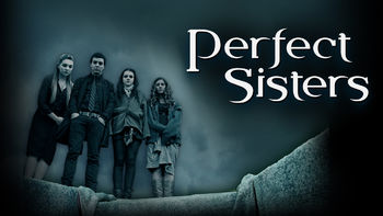 Netflix Box Art for Perfect Sisters
