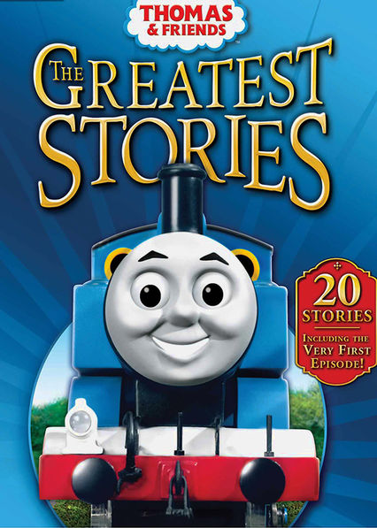 Thomas and Friends: The Greatest Stories Netflix US (United States)