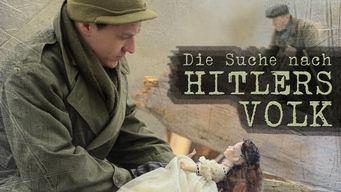 Die Suche nach Hitlers Volk - Deutschlandreise '45