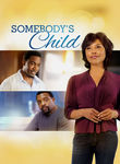 Somebody's Child Poster