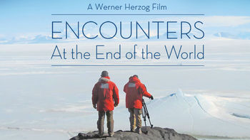 Is Encounters at the End of the World on Netflix?