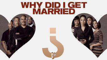 Why Did I Get Married? (2007) - Netflix Nederland | AllFlicks