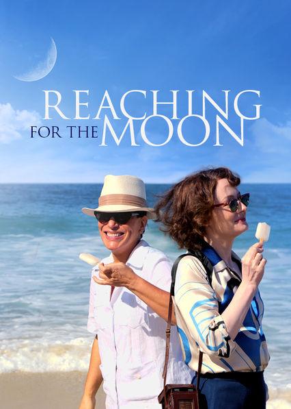 Reaching for the Moon Netflix BR (Brazil)