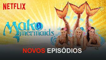 Mako Mermaids: An H2O Adventure | filmes-netflix.blogspot.com