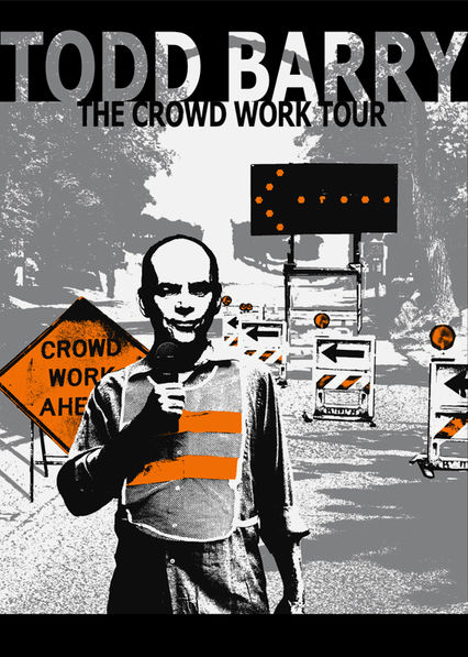 Todd Barry: The Crowd Work Tour Netflix AU (Australia)