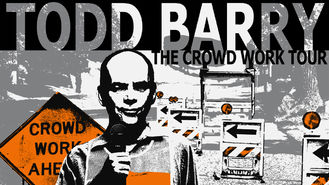 Netflix box art for Todd Barry: The Crowd Work Tour