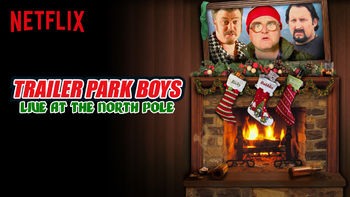 Netflix box art for Trailer Park Boys Live at the North Pole