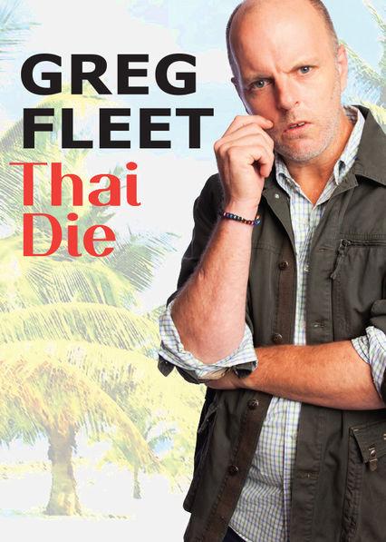 Greg Fleet: Thai Die
