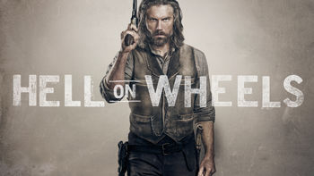 Netflix box art for Hell on Wheels - Season 1