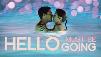 Netflix box art for Hello I Must Be Going