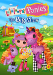 Lalaloopsy Ponies: The Big Show