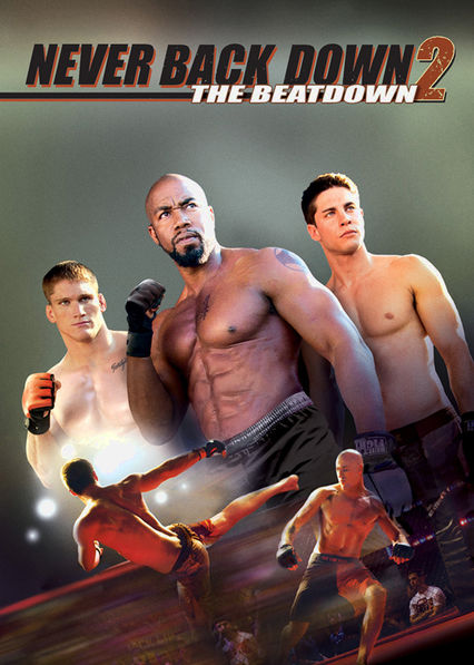 Never Back Down 2: The Beatdown Netflix US (United States)