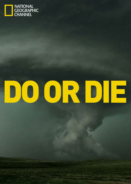 Do or Die Netflix BR (Brazil)