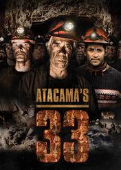 Atacama's 33 | filmes-netflix.blogspot.com