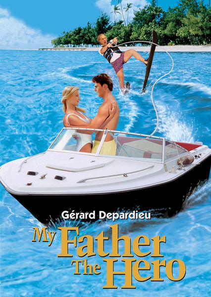 My Father the Hero Netflix US (United States)